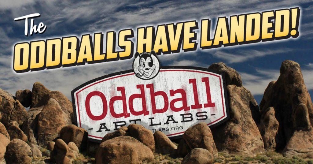 Oddballs Have Landed